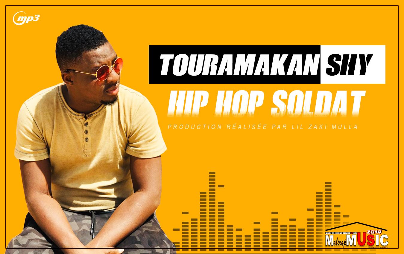 TOURAMAKAN SHY – HIP HOP SOLDAT