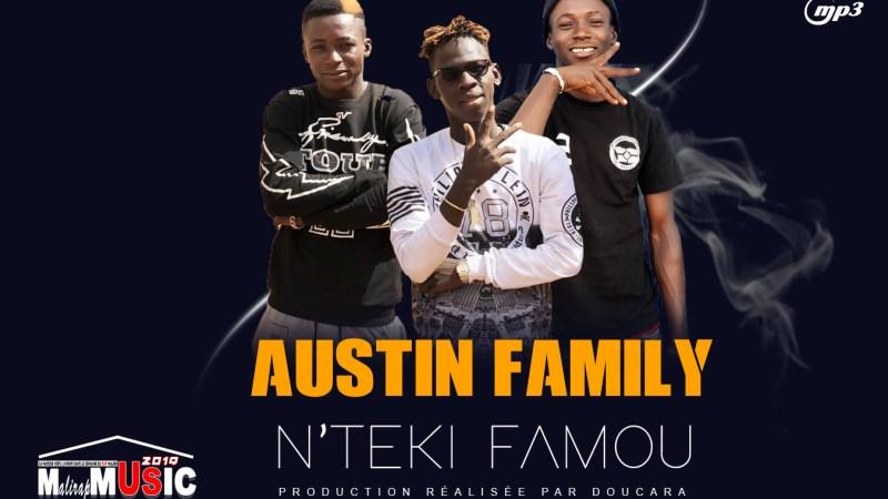 AUSTIN FAMILY – N'TEKI FAMOU (2020)
