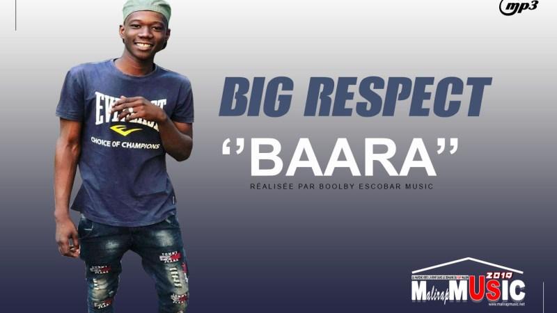 BIG RESPECT – BAARA