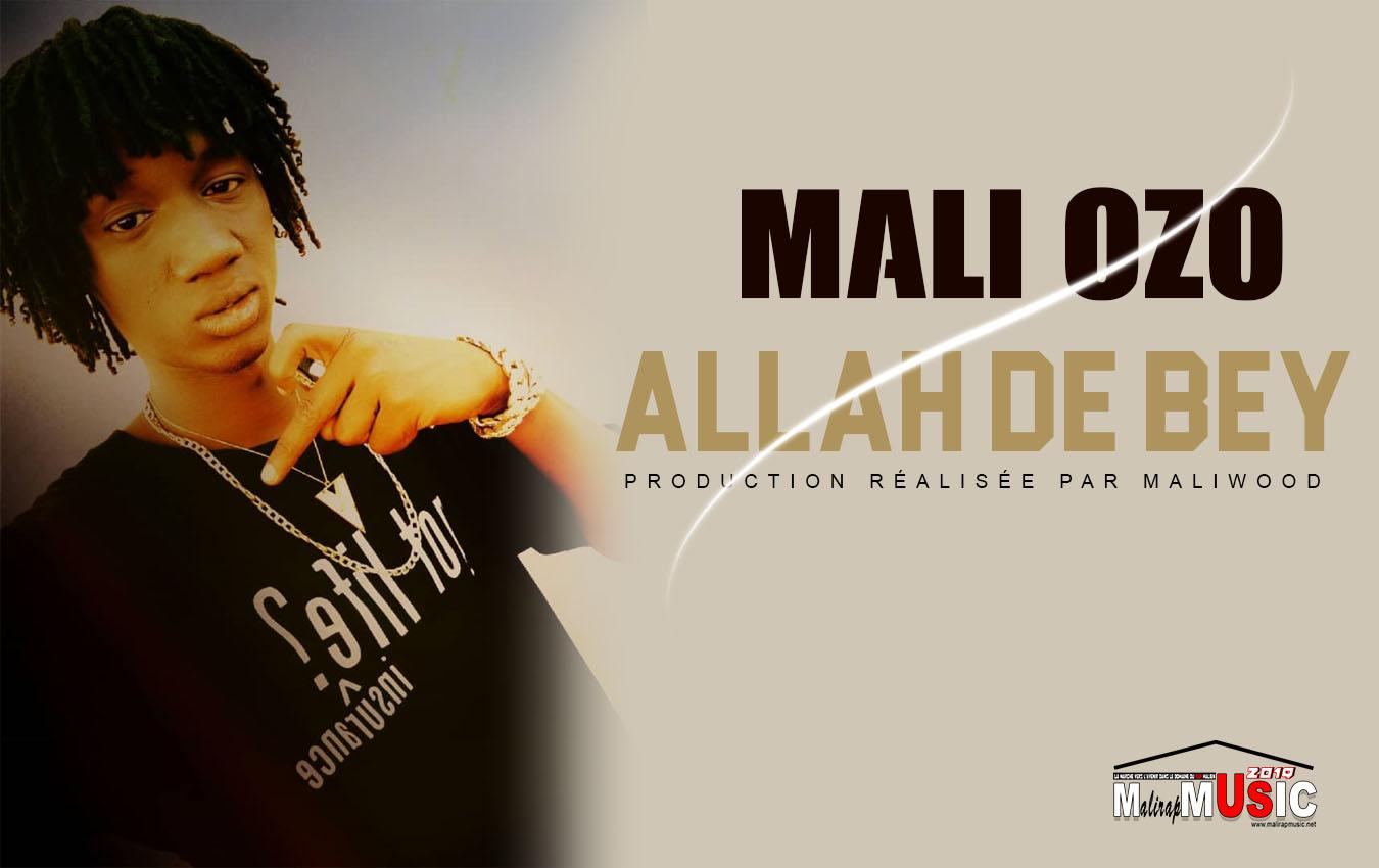 MALI OZO – ALLAH DE BEY