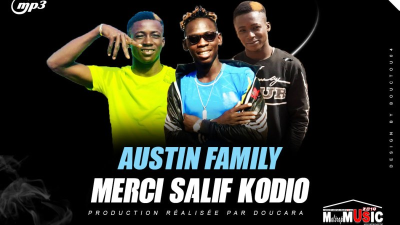 AUSTIN FAMILY – MERCI SALIF KODIO