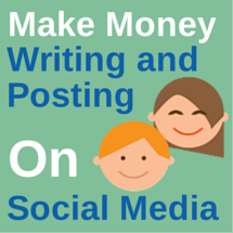 Make Money Writing and Posting on Social Media