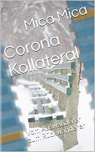 Corona Kollateral- Teil 1: Auf Mallorca angekommen
