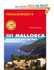 101 Mallorca: Geheimtipps und Top-Ziele – Reiseführer von Iwanowski