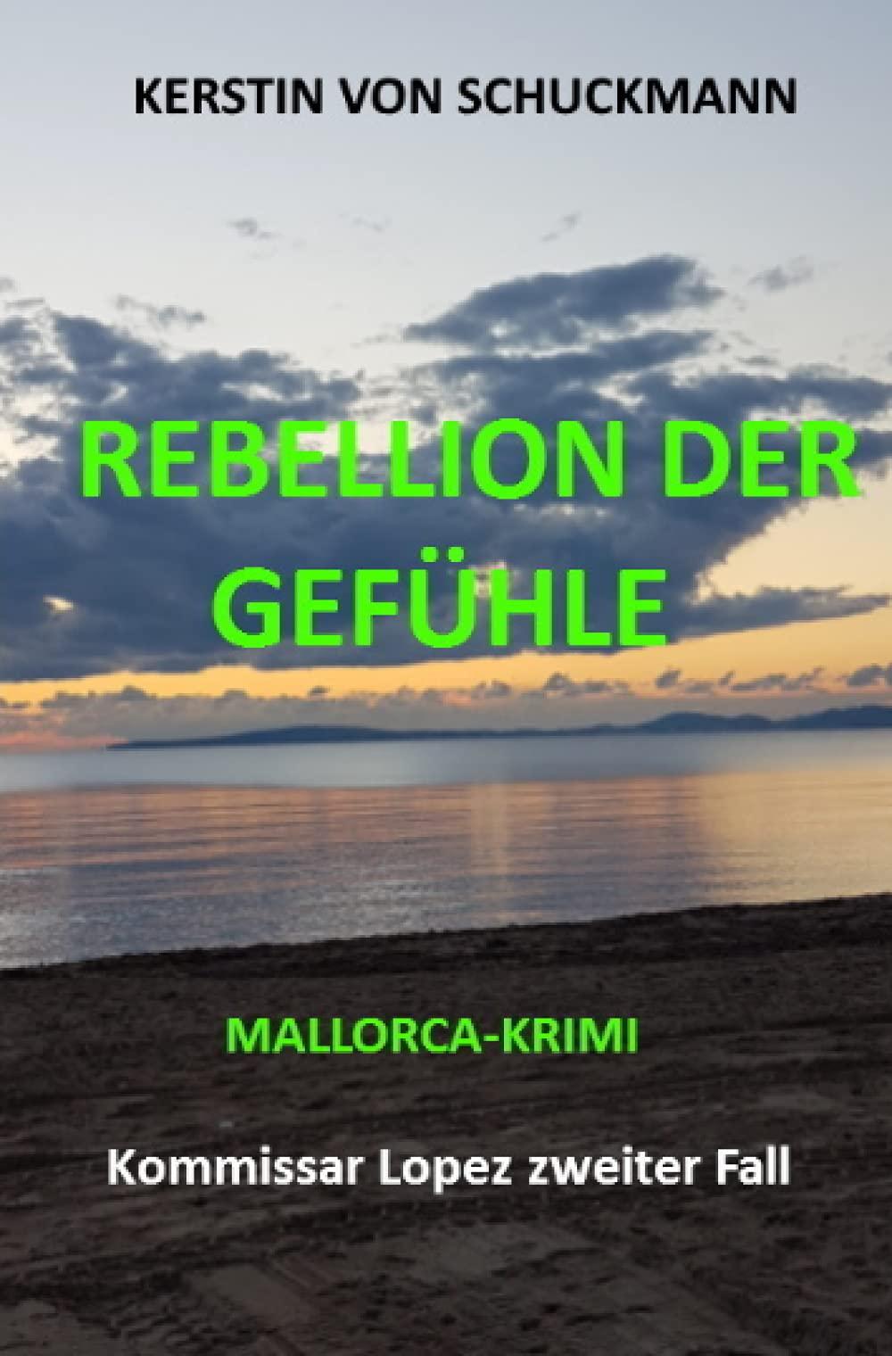 Rebellion der Gefühle: Mallorca Krimi