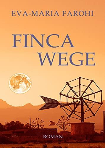 Fincawege (Mallorca-Liebe 6)