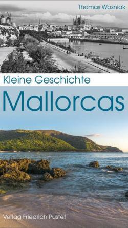 Gewinnspiel: Thomas Wozniak - Kleine Geschichte Mallorcas