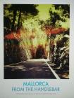 Mallorca. From the Handlebar.: Mallorca aus der Sicht einer Action-Cam