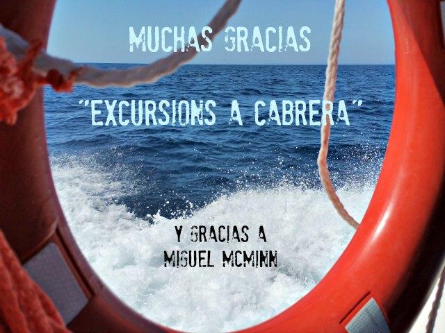 Muchas Gracias a Excursions a Cabrera!