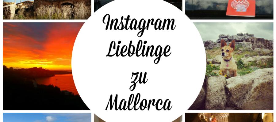 Instagram Lieblinge zu Mallorca Beitragsbild
