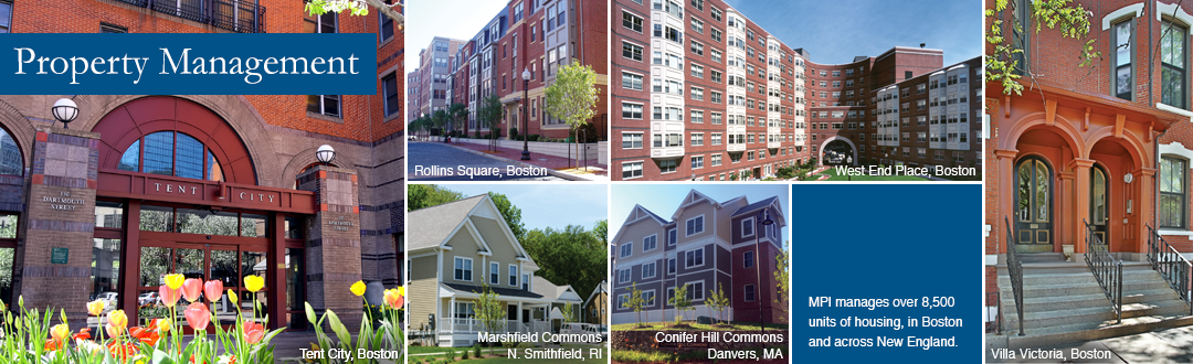 MPI Manages over 8,500 units of housing in Boston and across New England.