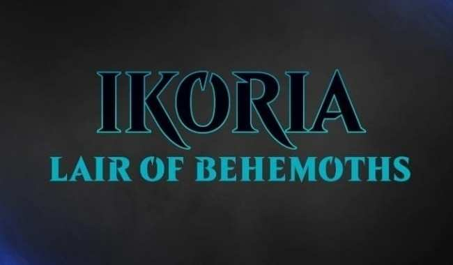 DETAILS REVEALED FOR 'MAGIC: THE GATHERING' 'IKORIA: LAIR OF THE BEHEMOTHS'