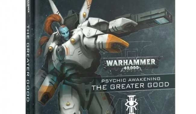 GAMES WORKSHOP REVEALS THE FIFTH CHAPTER IN 'PSYCHIC AWAKENING' FOR 'WARHAMMER 40,000'
