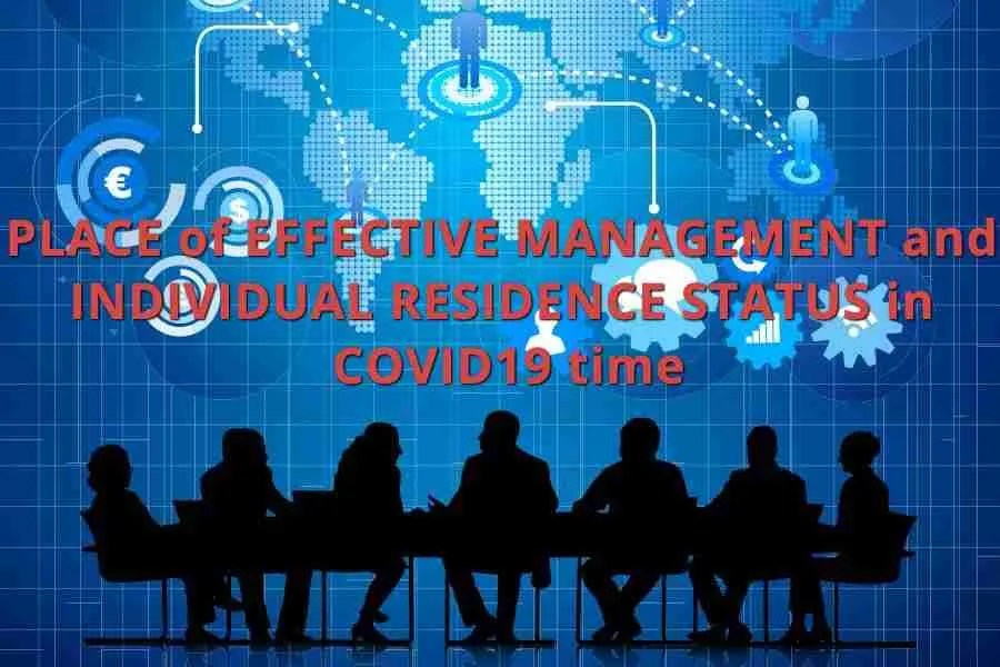 Place of effective management (POEM) and individuals residence status in COVID19 time