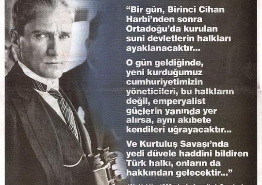 Atatürk'ün Ortadoğu Halklarının İsyanına İlişkin Sözü Asılsızdır