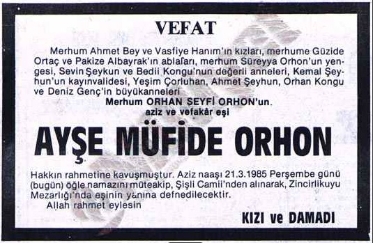 Ayşe Müfide Orhon'un vefatının ardından Milliyet Gazetesinde 21 Mart 1985 tarihinde yayınlanan taziye ilânı