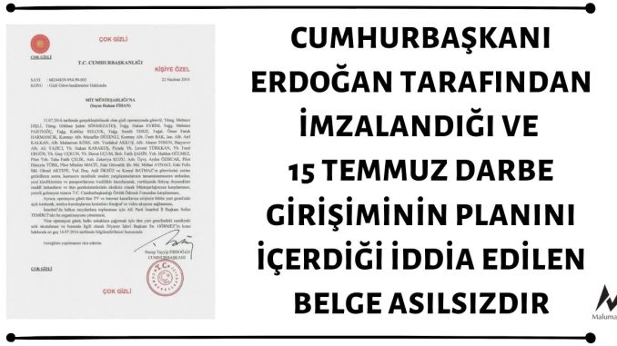 Cumhurbaşkanı Erdoğan Tarafından İmzalandığı ve 15 Temmuz Darbe Girişiminin Planını İçerdiği İddia Edilen Belge Asılsızdır
