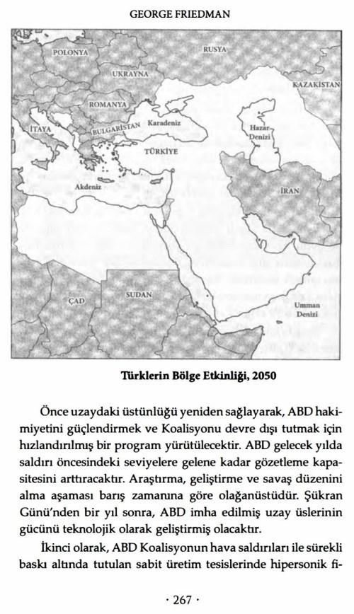 George Friedman'ın Gelecek 100 Yıl - 21. Yüzyıl İçin Öngörüler adlı kitabında yer alan Türklerin Bölge Etkinliği 2050 başlıklı harita