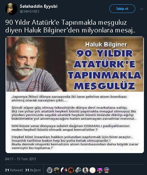 """""""90 Yıldır Atatürk'e Tapınmakla meşguluz diyen Haluk Bilginer'den milyonlara mesaj"""" notlu paylaşım"""