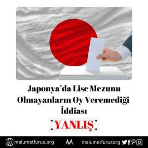 japonyada lise mezunu olmayanlar oy kullanamıyor iddiası