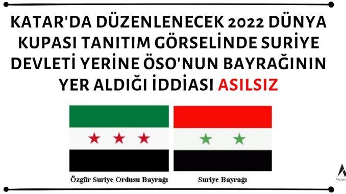 Suriye Devleti Yerine Özgür Suriye Ordusu'nun (ÖSO) Bayrağının Katar'da 2022'de Düzenlenecek Dünya Kupası Resmî Logosunda Yer Aldığı İddiası Asılsız