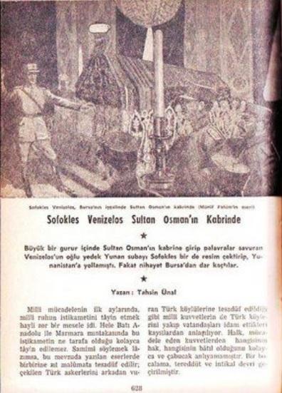 Münif Fehim'in Yunan gazetelerindeçıkan bir fotoğraftan yola çıkarak Sofokles Venizelos'u Osman Gazi'nin kabrinde çizdiği resim