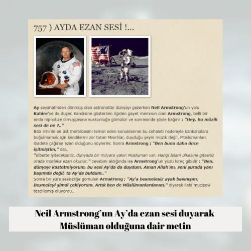 Neil Armstrong'un uzayda / Ay'da ezan sesi duymasının akabinde Müslüman olduğu iddiasını içeren metin