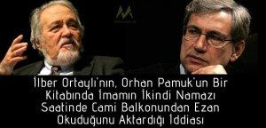 Orhan Pamuk'un Bir Kitabında İmamın İkindi Namazı Saatinde Cami Balkonundan Ezan Okuduğunu Aktardığı İddiası Asılsızdır