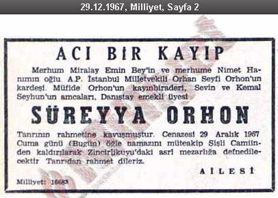 Süreyya Orhon'un vefatının ardından 29 Aralık 1967 tarihinde Milliyet Gazetesinde yayınlanan taziye ilânı