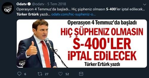 Türker Ertürk'ün S-400'lerin iptal edileceğini öne sürdüğü köşe yazısı OdaTV'de yayınlanmıştı