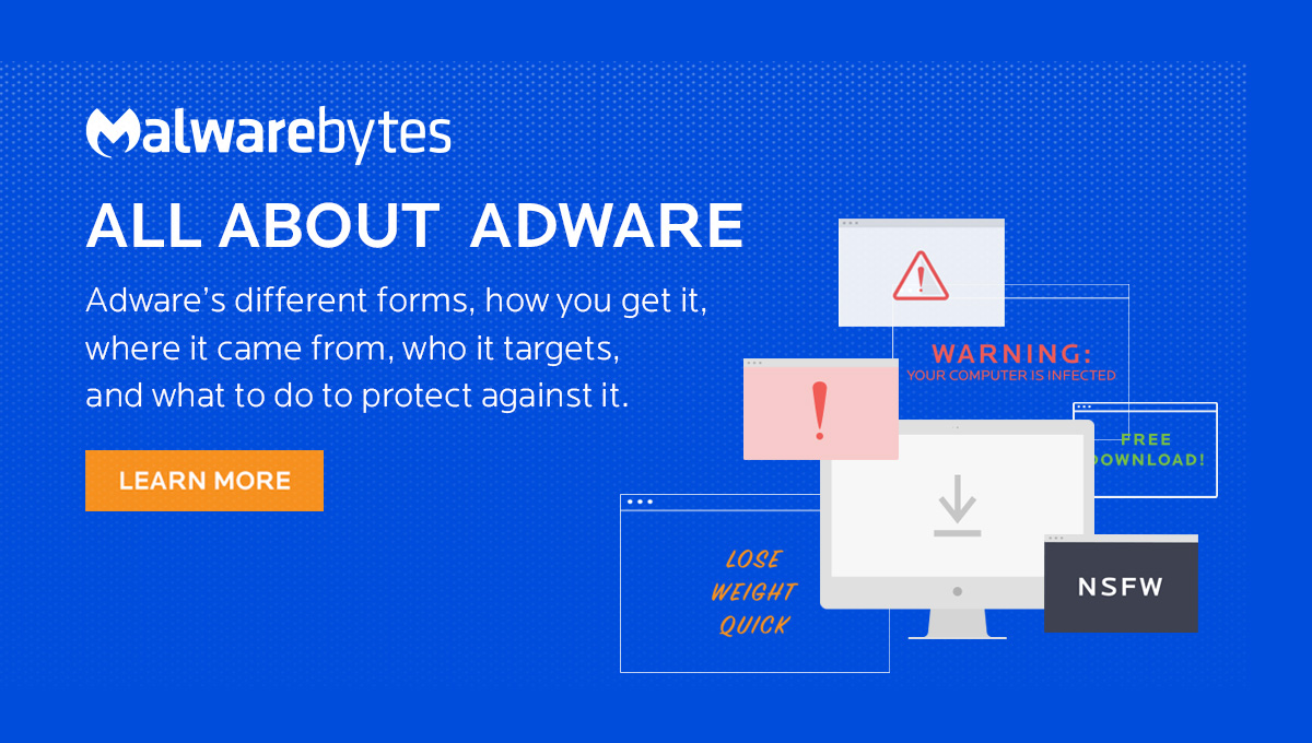 Adware What Is It Amp How To Remove It Malwarebytes