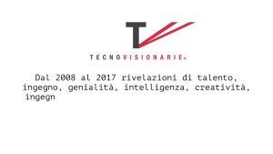 Milano: intervista a Gianna Martinengo, ideatrice del premio Tecnovisionarie