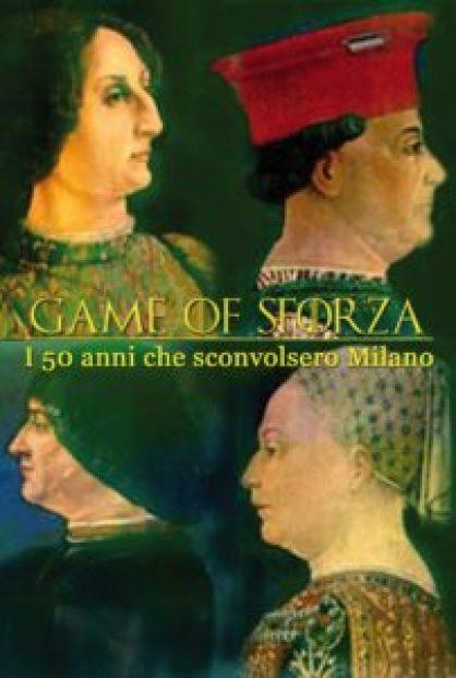 mam-e arte GAME OF SFORZA I 50 ANNI CHE SCONVOLSERO MILANO manifesto