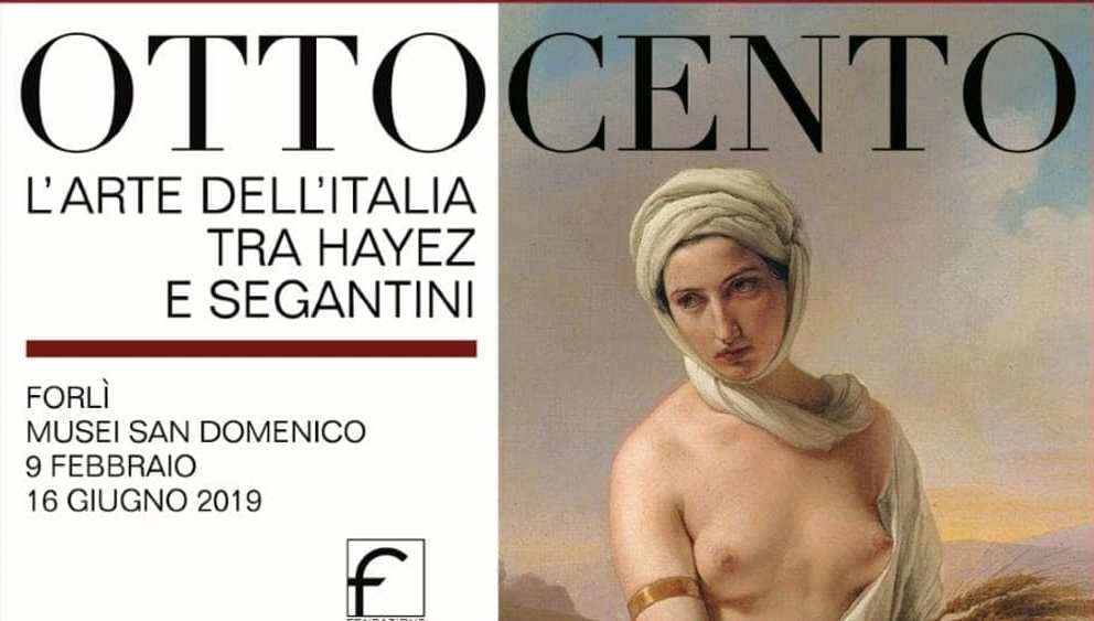 OTTOCENTO – L'ARTE DELL'ITALIA DA HAYEZ A SEGANTINI