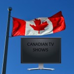 Top 5 Canadian TV Shows to Watch -Binge Canadian Style