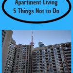 Apartment Building Living – 5 Things Not to Do