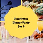 Planning a Dinner Party for 6 – An Evening with Friends