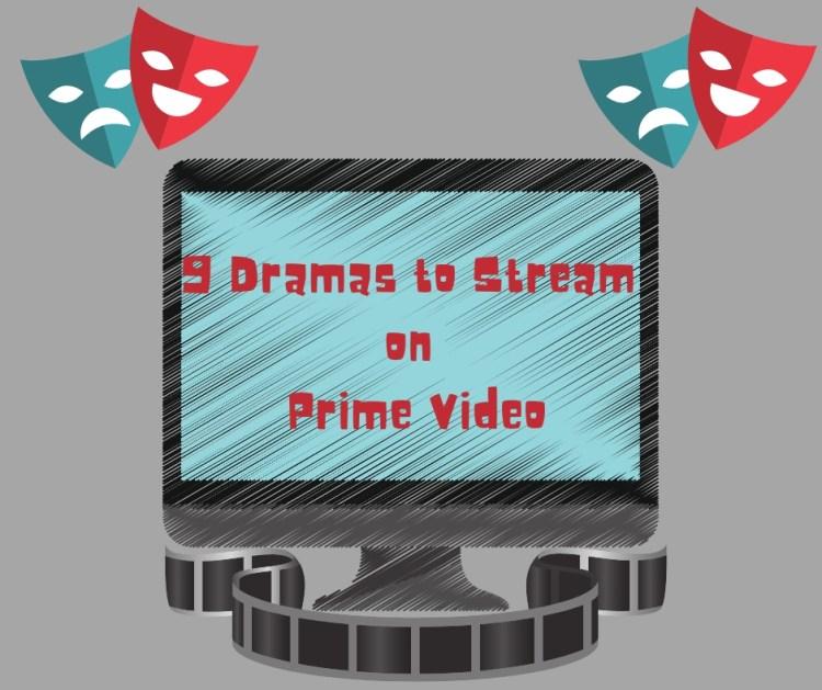 Dramas to Stream on Prime Vidwo