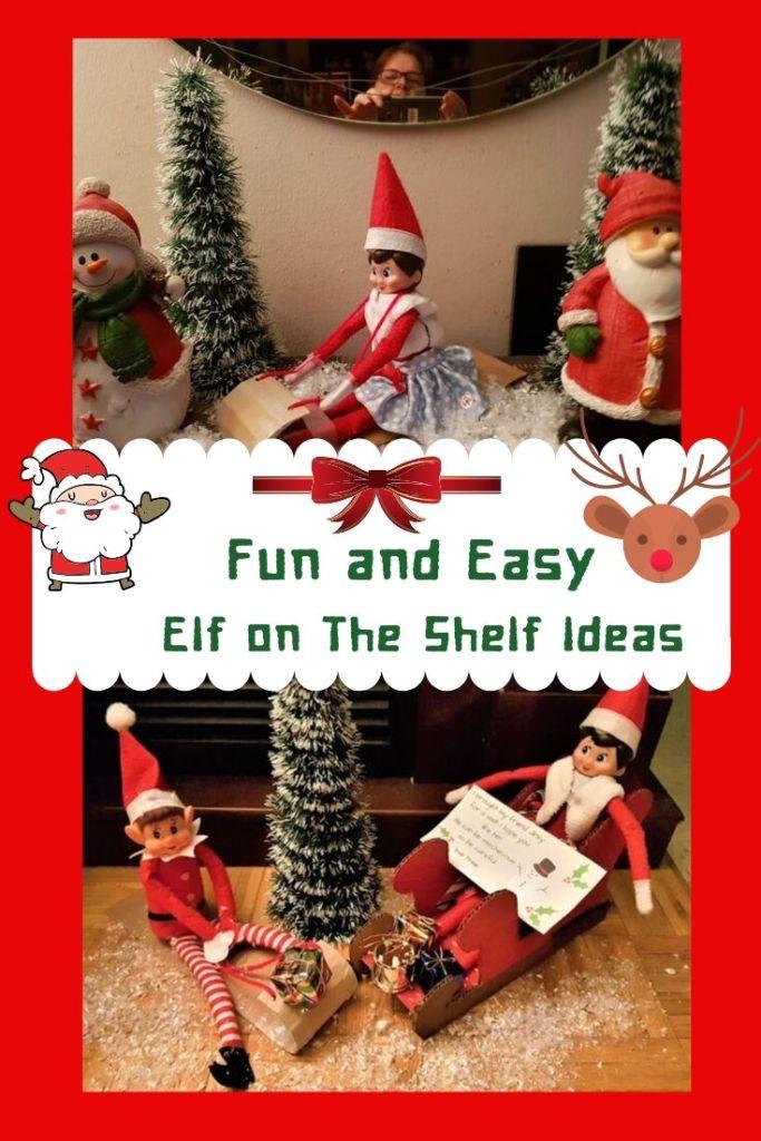Fun and Easy Elf on the Shelf ideas