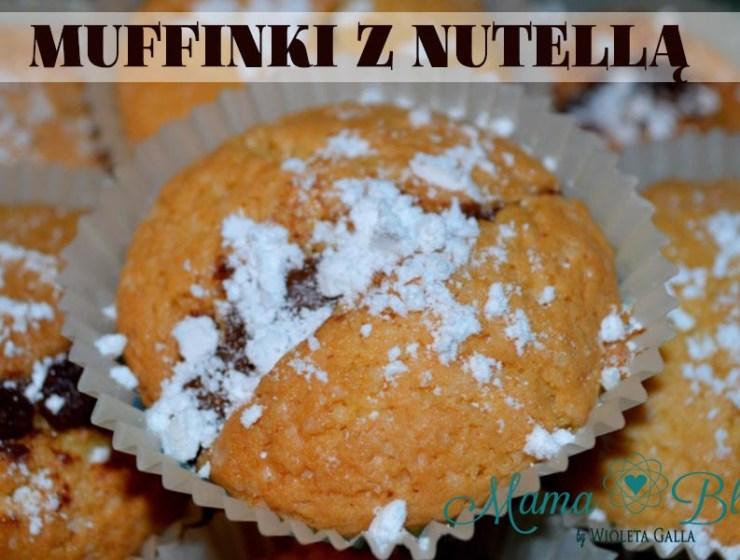 muffinki z nutella - MUFFINKI CZEKOLADOWE - MUFFINKI Z NUTELLĄ