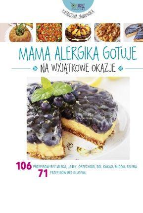 mama-alergika-gotuje-na-wyjatkowe-okazje-b-iext28824217