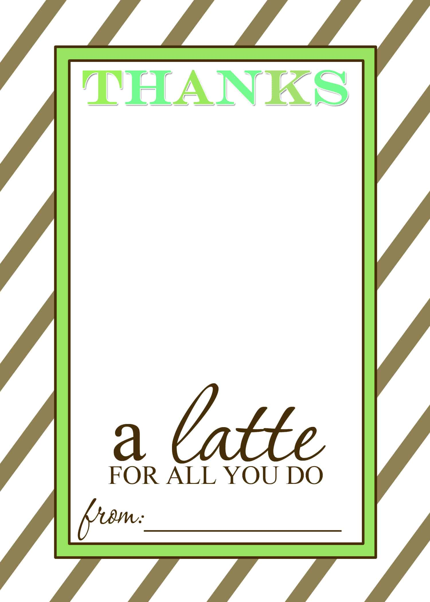 teacher appreciation gift idea thanks a latte free printable card templates mama cheaps. Black Bedroom Furniture Sets. Home Design Ideas