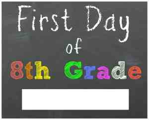 First Day of 8th Grade Chalkboard Printable Sign