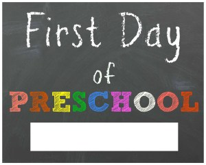 first day of preschool printable sign