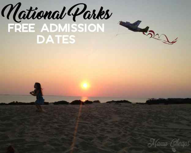 National Parks Free Admission Dates