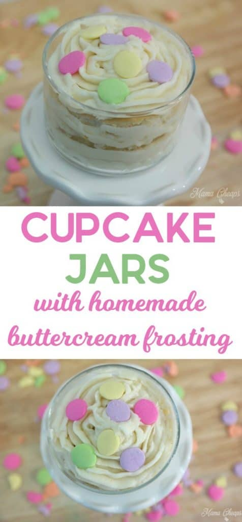 Cupcake Jars with Homemade Buttercream Frosting