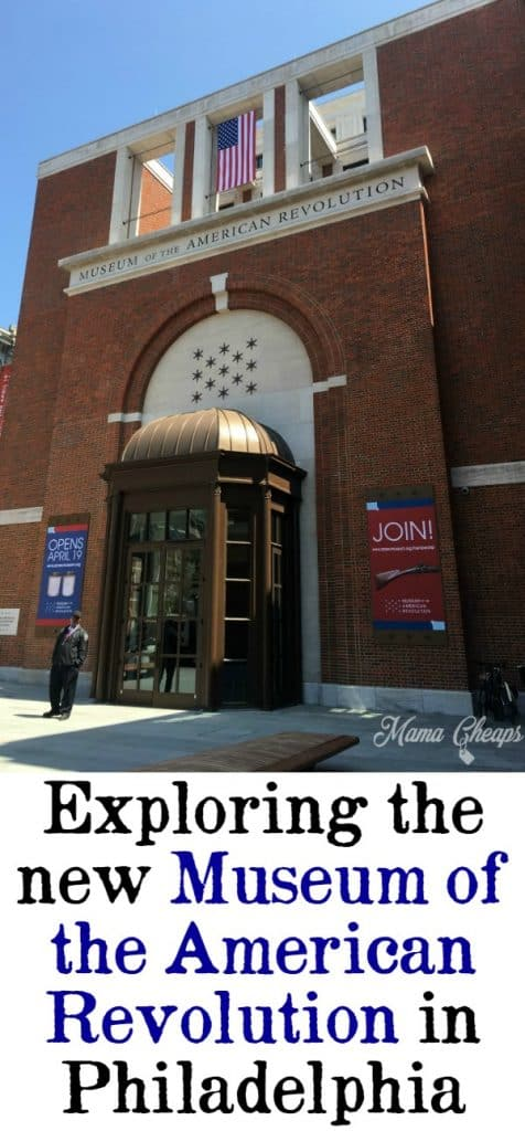 Exploring Museum of American Revolution Philadelphia