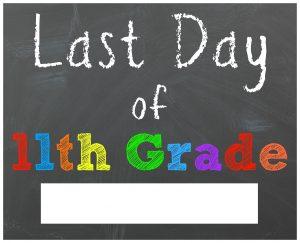 last day of school sign eleventh grade