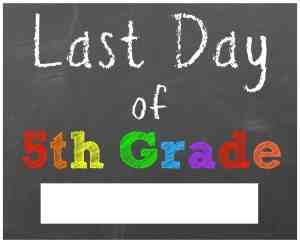 last day of school sign fifth grade