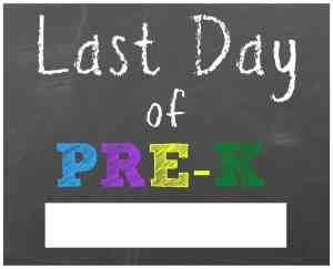 last day of school sign prek